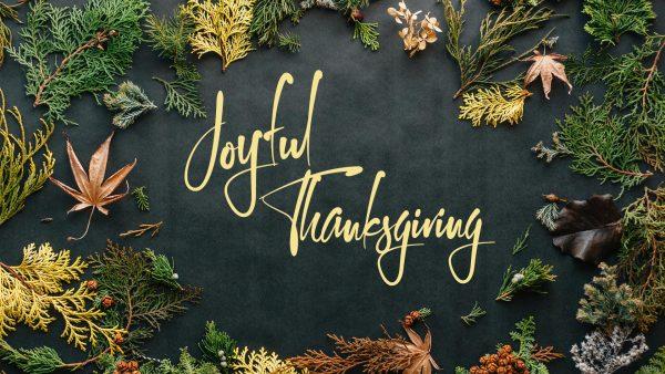 Joyful Thanksgiving Image